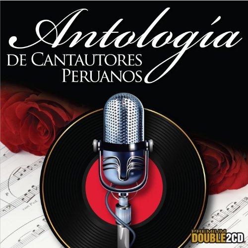Antologia de Cantautores Peruanos